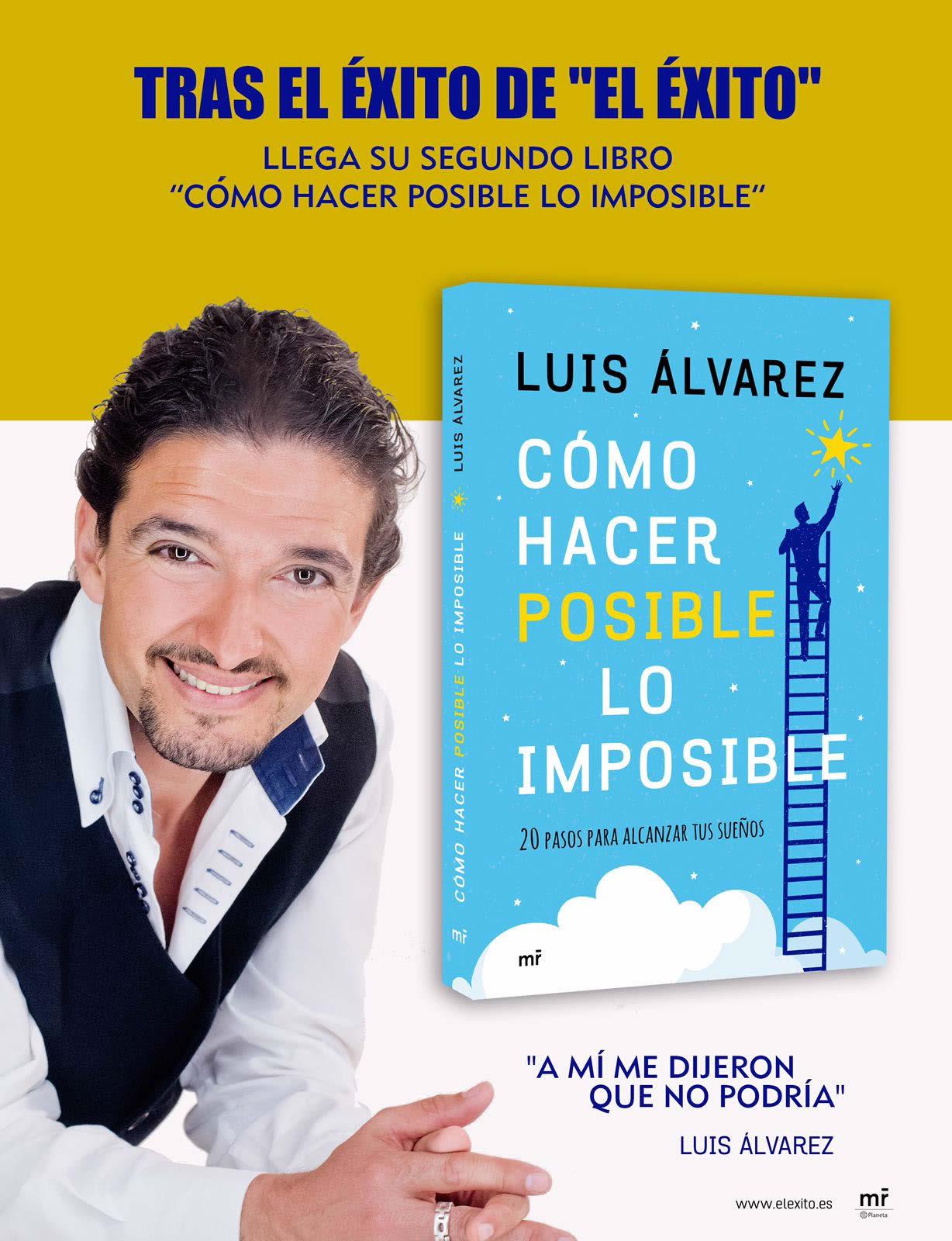 Nuevo libro de Luis Álvarez: Cómo hacer posible lo imposible